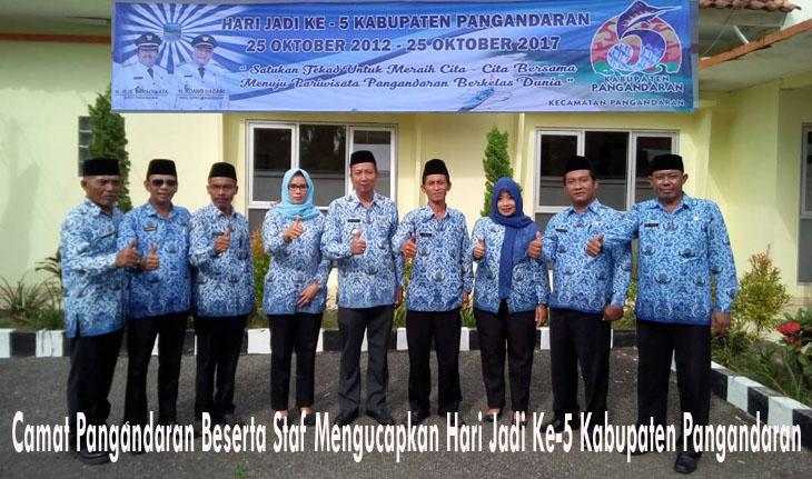Camat Pangandaran Dr Yadi Setiadi Beserta Staf Mengucapkan Hari Jadi Ke-5 Kabupaten Pangandaran